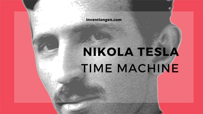 Nikola Tesla Time Machine that Shook the World