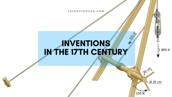 inventions-in-the-17th-century