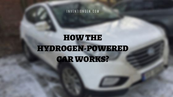 How the Hydrogen Powered Cars Works