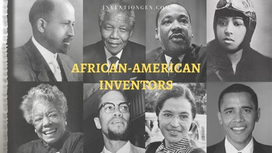 29 Great African American Inventors of All-time