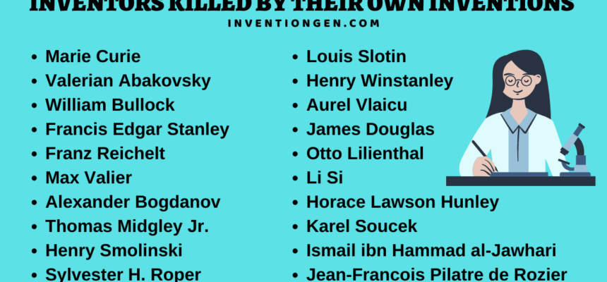 List of 29 Inventors Killed by Their Own Inventions