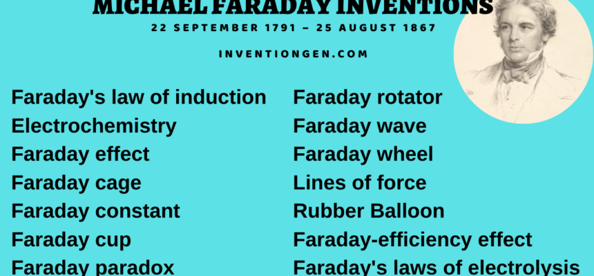 10 Great Michael Faraday Inventions and Discoveries