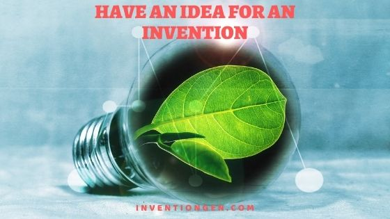 How to Have An Idea Now for An Invention in Future