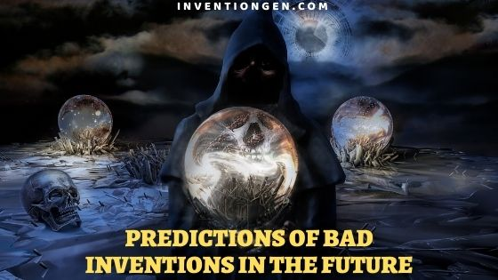 25 Predictions of Bad Inventions in the Future