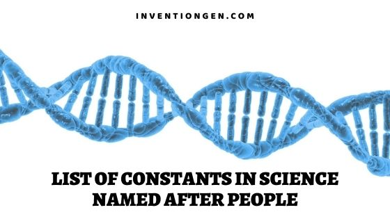 List of Constants in Science Named after People