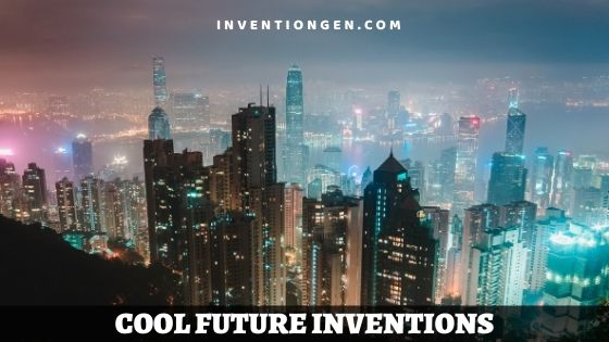 45 Cool Future Inventions – Sci-Fi, Prediction or Reality?