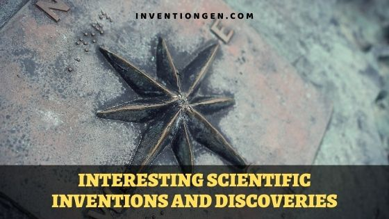 30 Interesting Scientific Inventions and Discoveries