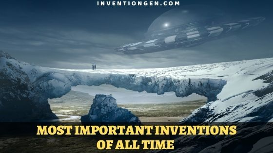 35 Most Important Evergreen Inventions of All Time